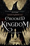 Crooked Kingdom: A Sequel to Six of Crows (English Edition)