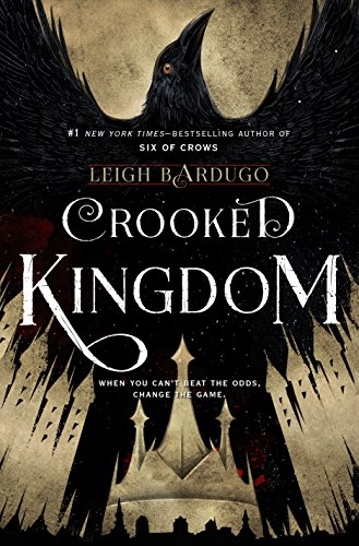 Crooked Kingdom: A Sequel to Six of Crows by [Leigh Bardugo]