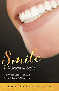 A Smile is Always In Style: How To Look Great And Feel Amazing
