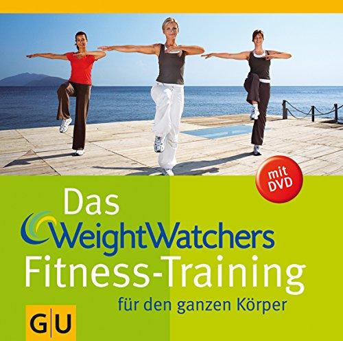 Das Weight Watchers Fitness-Training für den ganzen Körper (mit DVD)