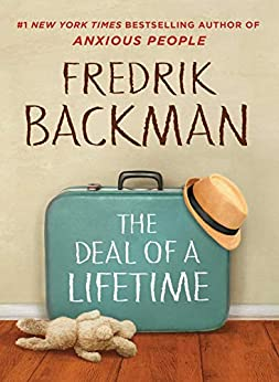 The Deal of a Lifetime by [Fredrik Backman]