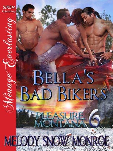 Bella's Bad Bikers [Pleasure, Montana 6] (Siren Publishing Menage Everlasting) (Siren Publishing Menage Everlasting- Pleasure, Montana) (English Edition)