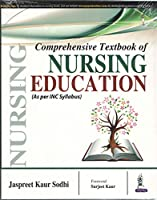Comprehensive Textbook Of Nursing Education (As Per Inc Syllabus)