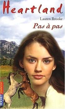 Pas à pas - Book #32 of the Heartland