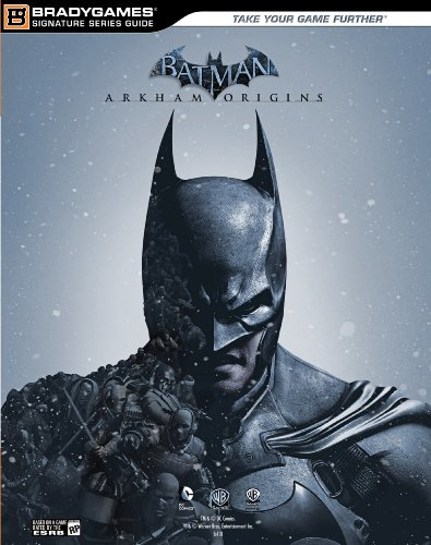Batman: Arkham Origins Signature Series Strategy Guide (Bradygames Signature Guides) (English Edition)