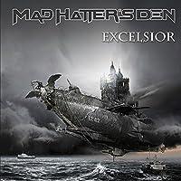 Excelsior by MAD HATTER's DEN