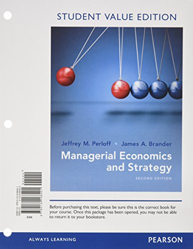 Managerial Economics and Strategy, Student Value Edition