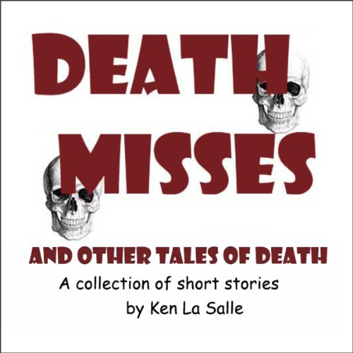 Death Misses and Other Tales of Death audiobook cover art