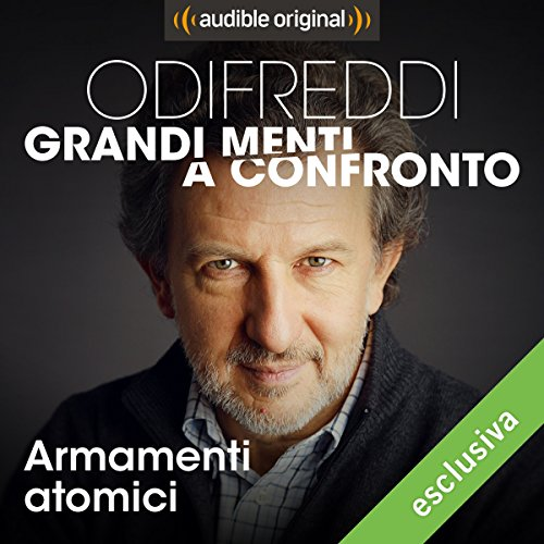 Armamenti atomici - Oppenheimer vs Rotblat audiobook cover art