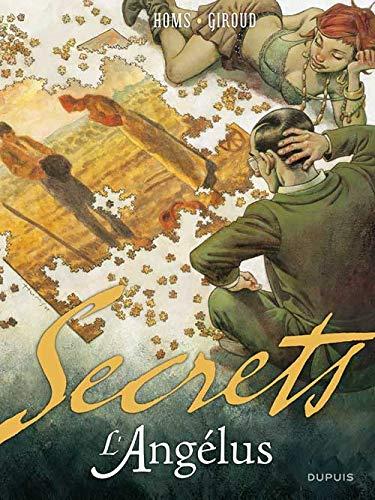 Secrets, L'Angélus - tome 1 - Secrets, l'Angélus 1/2