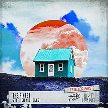 The Finest (Remixes, Pt. 1)