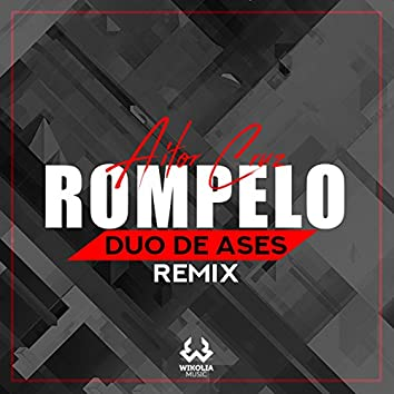 Rómpelo (Duo de Ases Remix)