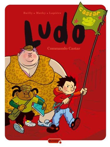 Ludo - Tome 8 - Commando Castar