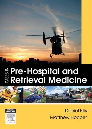 Cases in Pre-hospital and Retrieval Medicine (English Edition)