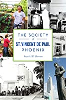 The Society of St. Vincent De Paul Phoenix