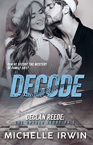 Decode: Declan Reede: The Untold Story #4.5 (English Edition)