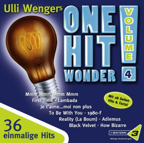 Bayern 3: Ulli Wengers One Hit Wonder, Vol. 4
