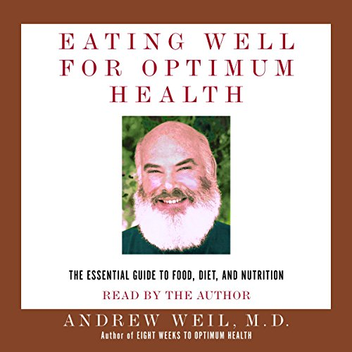 Eating Well for Optimum Health audiobook cover art
