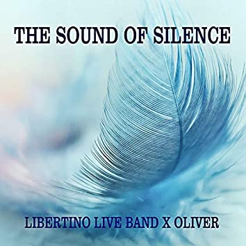 The Sound of Silence (feat. X Oliver)