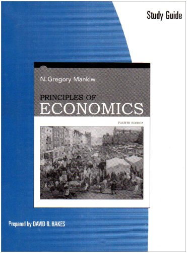 Study Guide for Mankiw's Principles of Economics, 4th