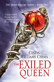 The Exiled Queen (The Seven Realms Series Book 2) by [Cinda Williams Chima]