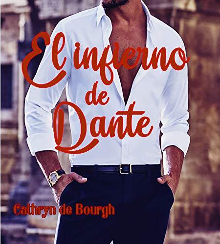 El infierno de Dante de Cathryn de Bourgh