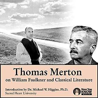 Thomas Merton on William Faulkner and Classical Literature cover art