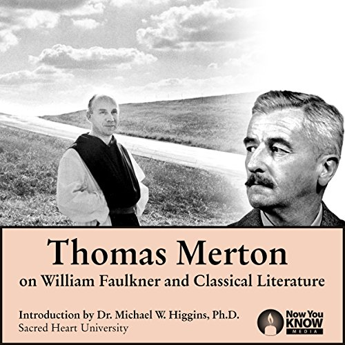 Thomas Merton on William Faulkner and Classical Literature cover art