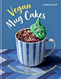Vegan Mug Cakes: 40 Easy Cakes to Make in a Microwave...