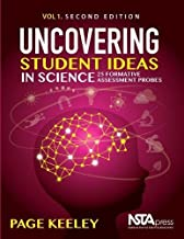 Uncovering Student Ideas in Science, Volume 1, Second Edition: 25 Formative Assessment Probes - PB193X1E2 (English and Spanish Edition)