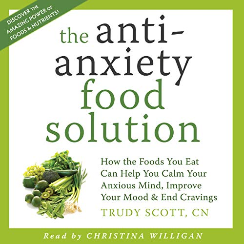The Antianxiety Food Solution audiobook cover art