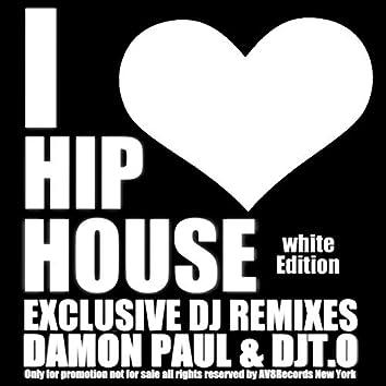 I Love Hip House White Edition