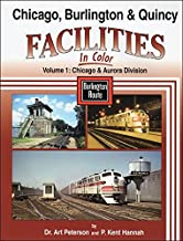 Chicago Burlington & Quincy Facilities in Color, Vol. 1: Chicago and Aurora Division