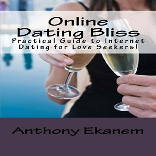 Online Dating Bliss audiobook cover art