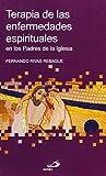 Terapia de las enfermedades espirituales: en los Padres de la Iglesia: 31 (Betel)