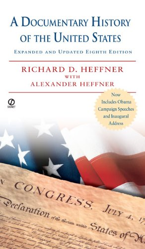 A Documentary History of the United States: Expanded &...