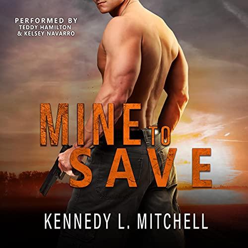 Mine to Save Audiobook By Kennedy L. Mitchell cover art