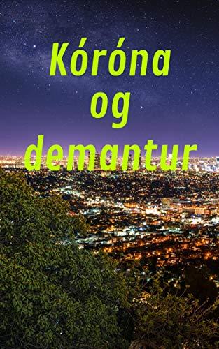Kóróna og demantur (Icelandic Edition)