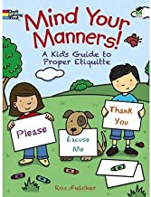 [(Mind Your Manners!: A Kids' Guide to Proper Etiquette )] [Author: Roz Fulcher] [Sep-2013]