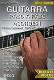 Acordes I - Guitarra Paso a Paso - con Videos HD: Tríadas, Cuatríadas, Diatónicos, Power chords . . . (Acordes, Guitarra Paso a Paso. Con videos HD nº 1)