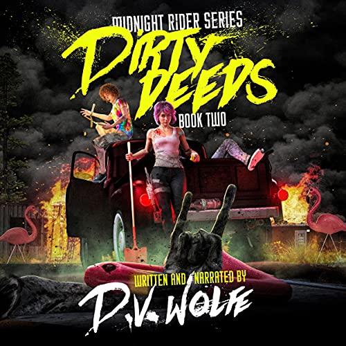 Dirty Deeds: Midnight Rider Series, Book 2