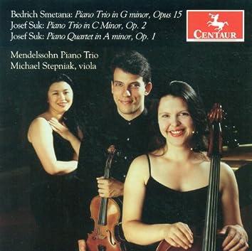 Smetana, B.: Piano Trio, Op. 15 / Suk, J.: Piano Trio, Op. 2 / Piano Quartet, Op. 1