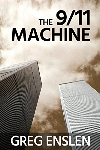 The 9/11 Machine (English Edition)