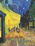 Vincent Van Gogh Agenda Giornaliera 2021: Terrazza del Caffè la Sera, Place du Forum, Arles (Francia)   Pianificatore Annuale 2021   Da Gennaio a ...   Post Impressionismo   Organizer & Diario