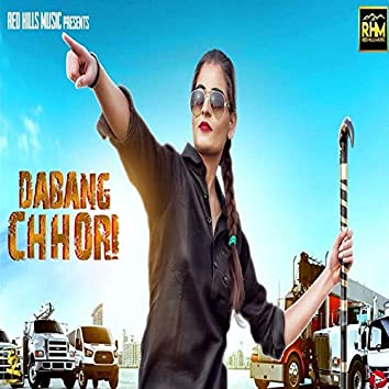 Dabang Chhori - Single