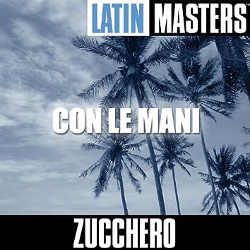 Latin Masters: Con Le Mani