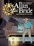 Allan Mc Bride T06 Les ombres de Ta Keo