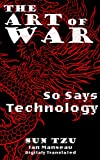 The Art of War (Translated): So Says Technology