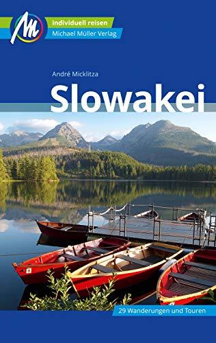 Slowakei Reiseführer Michael Müller Verlag: Individuell reisen mit vielen praktischen Tipps (MM-Reiseführer)