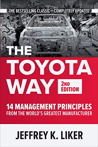 The Toyota Way, Second Edition: 14 Management Principles from the World's Greatest Manufacturer (English Edition)